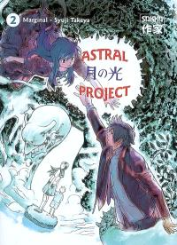 Astral project. Volume 2