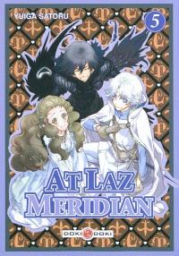 At laz meridian. Volume 5