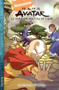 Avatar : le dernier maître de l'air. Volume 3, Le temple de l'air