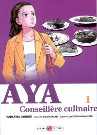 Aya, conseillère culinaire. Volume 1