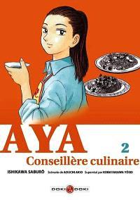 Aya, conseillère culinaire. Volume 2