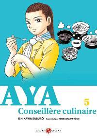 Aya, conseillère culinaire. Volume 5