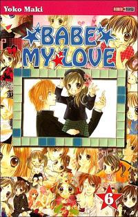 Babe my love. Volume 6