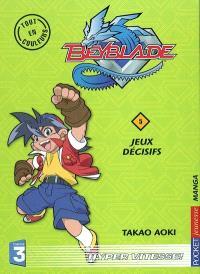 Beyblade. Volume 5, Jeux décisifs