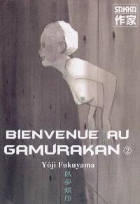 Bienvenue au Gamurakan. Volume 2