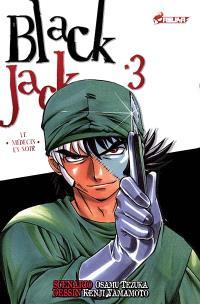 Black Jack : le médecin en noir. Volume 3