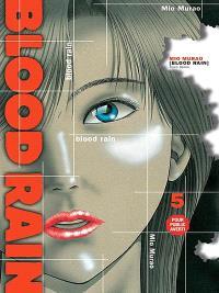 Blood rain. Volume 5