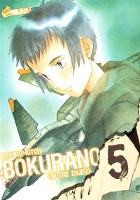 Bokurano : notre enjeu. Volume 5
