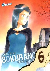 Bokurano : notre enjeu. Volume 6