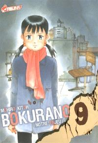 Bokurano : notre enjeu. Volume 9