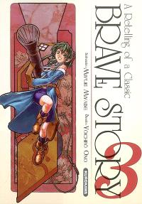 Brave story : a retelling of a classic. Volume 3
