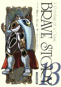 Brave story : a retelling of a classic. Volume 13