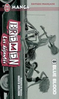 Bremen : les déjantés. Volume 8, Blue blood