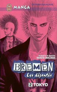 Bremen : les déjantés. Volume 2, Tokyo