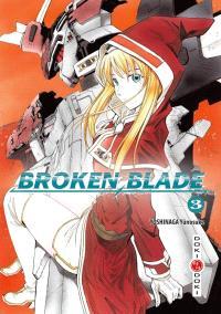 Broken blade. Volume 3