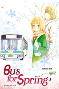Bus for spring. Volume 3