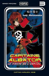 Capitaine Albator : le pirate de l'espace. Volume 3