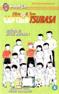 Captain Tsubasa : Olive et Tom. Volume 4, Accéder au niveau national !