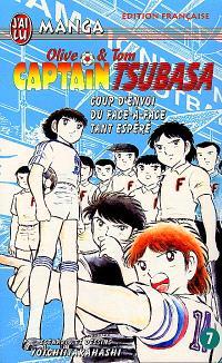 Captain Tsubasa : Olive et Tom. Volume 7, Coup d'envoi du face-à-face tant espéré !