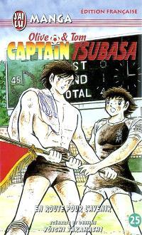 Captain Tsubasa : Olive et Tom. Volume 25, En route pour l'avenir