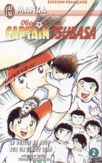 Captain Tsubasa : Olive et Tom. Volume 2, Le destin se joue sur un tir de loin
