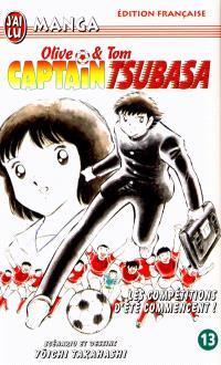 Captain Tsubasa : Olive et Tom. Volume 13, Les compétitions d'été commencent