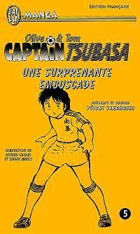 Captain Tsubasa : Olive et Tom. Volume 5, Une surprenante embuscade