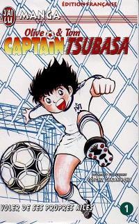 Captain Tsubasa : Olive et Tom. Volume 1, Voler de ses propres ailes