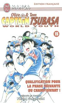 Captain Tsubasa world youth : Olive et Tom. Volume 15