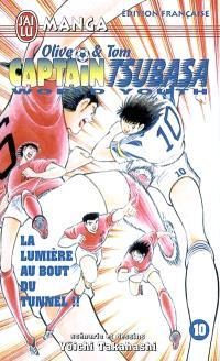 Captain Tsubasa world youth : Olive et Tom. Volume 10, La lumière au bout du tunnel !