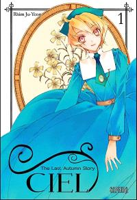 Ciel : the last autumn story. Volume 1