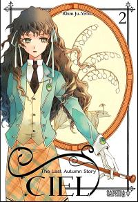 Ciel : the last autumn story. Volume 2