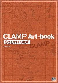 Clamp South Side artbook : 1989-2002