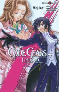 Code Geass : Lelouch of the rebellion. Volume 7