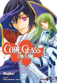 Code Geass : Lelouch of the rebellion. Volume 3