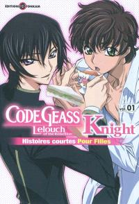 Code Geass : Lelouch of the rebellion, Knight : histoires courtes pour filles. Volume 1