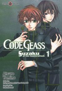 Code Geass : Suzaku of the Counterattack. Volume 1