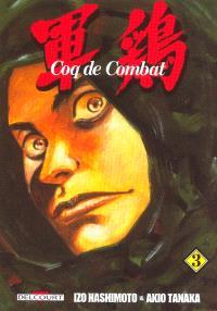Coq de combat. Volume 3