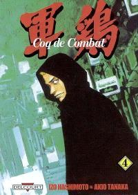Coq de combat. Volume 4