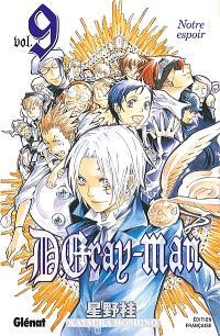 D. Gray-Man. Volume 9, Notre espoir