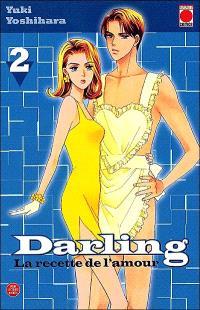 Darling : la recette de l'amour. Volume 2