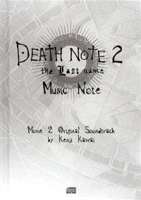 Death note : movie original soundtrack : music note. Volume 2, The last name