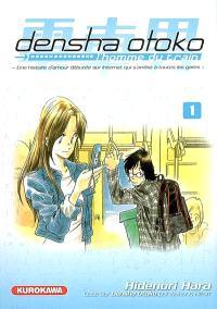 Densha Otoko, l'homme du train : une histoire d'amour débutée sur Internet qui s'arrête à toutes les gares. Volume 1