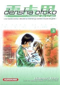 Densha Otoko, l'homme du train : une histoire d'amour débutée sur Internet qui s'arrête à toutes les gares. Volume 3