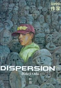 Dispersion. Volume 1