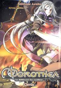 Dorothéa : le châtiment des sorcières. Volume 1