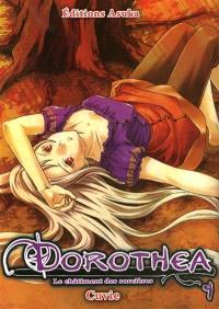 Dorothéa : le châtiment des sorcières. Volume 4