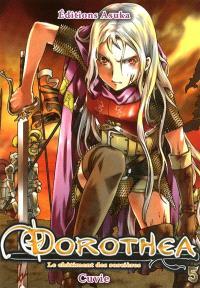 Dorothéa : le châtiment des sorcières. Volume 5