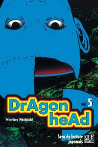 Dragon head. Volume 5