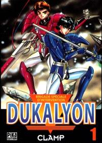 Dukalyon : brigade spéciale d'intervention. Volume 1